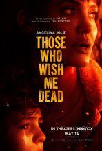 Plakat filmu Ci, którzy życzą mi śmierci
